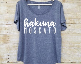 Wine shirt, hakuna moscato, girls weekend shirt, brunch shirt, mom shirt, hakuna moscato shirt, mimosa, gift for her, graphic tees for women