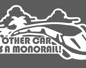 My Other Car is a Monorail Car Vinyl Decal
