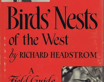 Vintage Fifties Bird Nests of the West Book by Headstrom, A Field Guide, New York, 1951 bw photographs of nests, eggs and birds