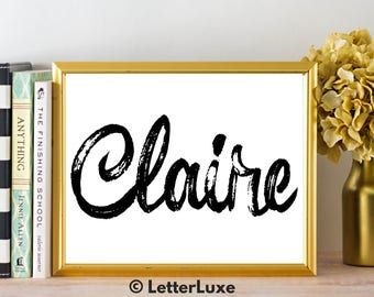Claire Name Art - Printable Gallery Wall - Living Room Printable - Digital Print - Bedroom Decor - Last Minute Gift for Mom or Girlfriend
