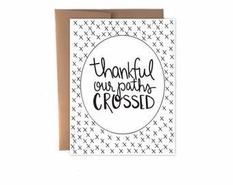 Thankful Our Paths Crossed Card, Thank You Card, Thankful Card
