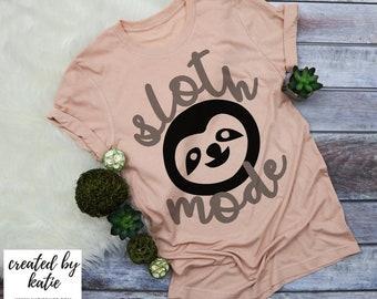 Sloth Mode Tee  | Made to Order Tees