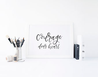 Courage Dear Heart, Hand-Lettered Narnia Print