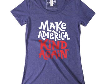 Make America Kind Again Women's Crewneck Tshirt