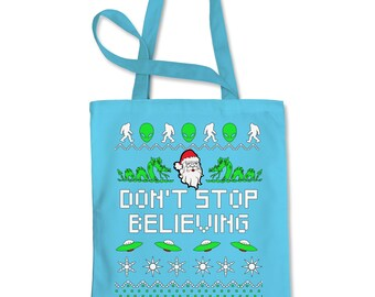 Don't Stop Believing Ugly Christmas Shopping Tote Bag