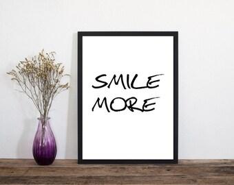 Smile More Modern Print, Wall Art, Art Print, Typography Poster, Scandinavian Art, Minimalist Print, Literary Print, Literary Quote