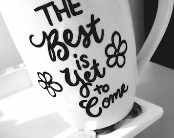 Custom Calligraphy Coffee Mug, White or Black Coffee Mug, Personalize how you wish in a variety of colors!