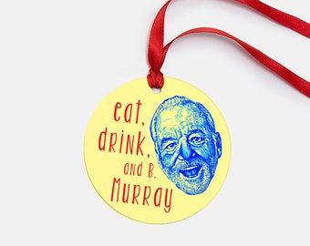 Murray Christmas // Christmas Ornament // Holiday Decor // Christmas Gift // Bill Murray // Tree Ornament // Funny Christmas Ornament
