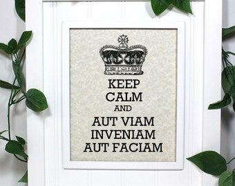 Latin Poster - 8 x 10 Art Print - Aut Viam Inveniam Aut Faciam - I Will Either Find a Way or Make One - Shown in Light Tan Parchment