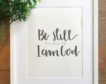 Be Still and Know that I am God Handlettered Art