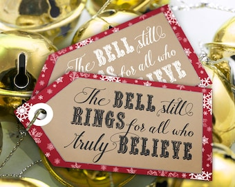 Polar Express Bell Still Rings Party Gift Tags - INSTANT DOWNLOAD - Printable Christmas Thank you, Party Favors by Sassaby Parties