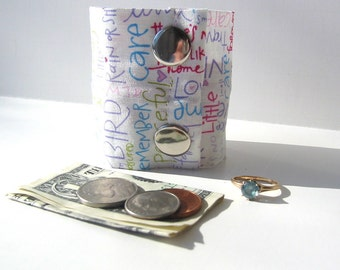"Money Cuff Wrist Wallet- ""Secret Stash- "" words of love""- hide your cash, key in a hidden zipper."