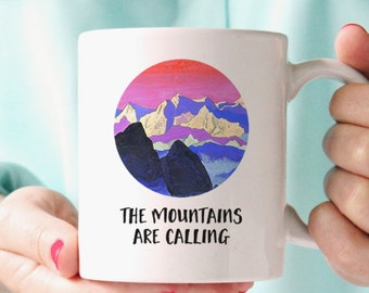 The Mountains Are Calling Mug - Mountain Quote Mug