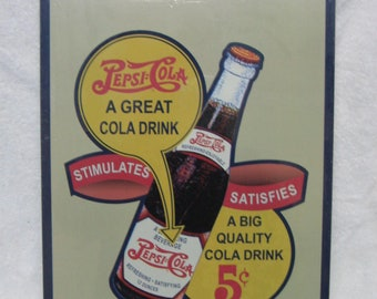 "SEALED Vintage Original Pepsi~Cola Metal Advertising Sign  17 3/4"" long x 11 1/2"" wide"