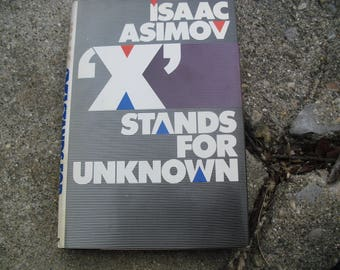 Vintage Book 'X' Stands for Unknown by Isaac Asimov