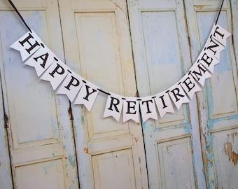 Happy Retirement Banner, Happy Retirement Sign, Retirement Party Decoration