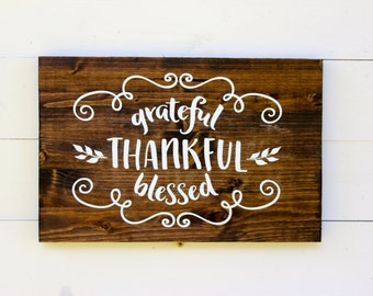 Grateful Thankful Blessed | Rustic Fall Decor | Thankful Sign | Thanksgiving | Autumn Sign | Grateful Thankful Sign | Fall Decor | Farmhouse