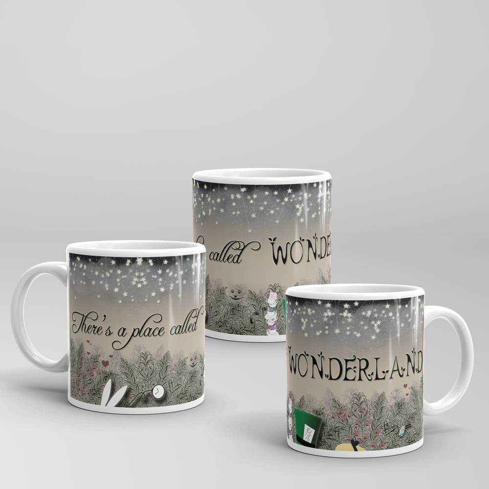 There's a Place Called Wonderland | 11oz. Mug | Full Wrapped Design