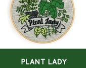 Plant Lady embroidery pattern! Houseplant embroidery, plantlady, plant life, plant lovers, I Heart Stitch Art, DIY plant lady embroidery