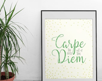 Seize the Day Quotes - Modern Wall Art - Carpe Diem Quotes - Inspirational Wall Art - Instant Download - Quote Pictures - Printable Decor
