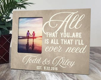Personalized Wedding Picture Frame, Custom Wood Picture Frame, Wood Established Sign With Frame, All That You Are