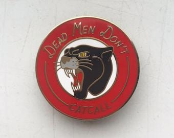 Dead Men Don't Catcall