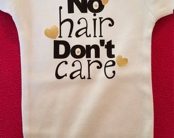 No Hair Don't Care Baby Onesie