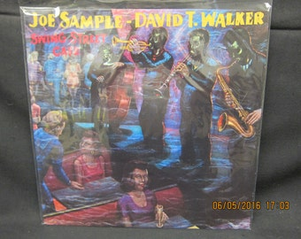 Joe Sample David T Walker Swing Street Cafe - Crusaders Records 1981