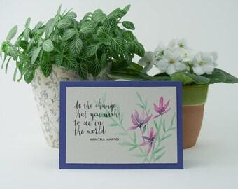 greeting card - quote Mahatma Ghandi