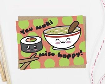 You Maki Miso Happy Pun Card | 100% Recycled Card | Cute Love Card | Kawaii | Sushi Card | Anniversary Card | Love Card