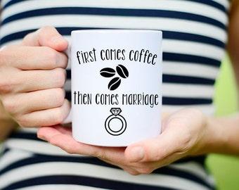 Wedding Mug, First Coffee Mug, Wedding Gift, Coffee Mugs, Bridal Shower Gift, Engagement Gift, Mr and Mrs Mug, First comes Coffee