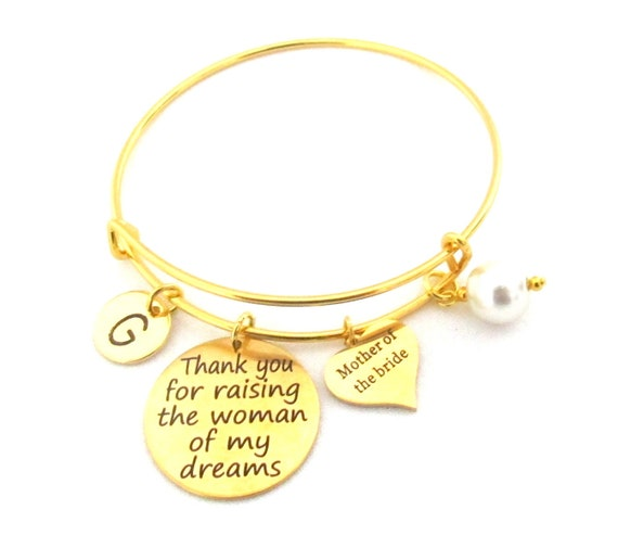 Mother of Bride Gift,Thank You for Raising the Woman of My Dreams Bracelet,Mother in law Gift, Gold Wedding Bangle, Free Shipping USA Bangle