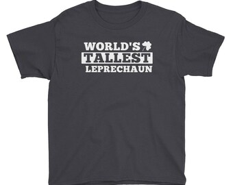 World's Tallest Leprechaun Youth Short Sleeve T-Shirt // Funny St. Patrick's Day Tee // Cool Leprechaun Shirt // Irish T Shirt