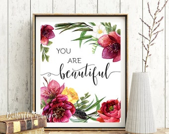 You are beautiful, Marsala Gift for her, Printable quote, Flowers wall art home decor, Inspirational print, Wall quote, Canvas quote  print