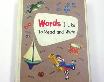 Words I Like to Read and Write Vintage 1950s Picture Dictionary for Children with Alice and Jerry