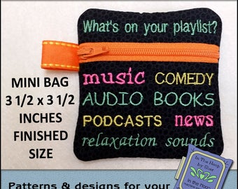 ITH Playlist Mini Zipper Bag - Fully Lined - In The Hoop Zipper Bag - Earbud Case - Embroidery Design - 4x4 Hoop