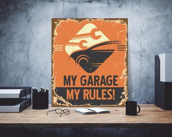 My garage my rules, My garage iron plate, Sign for garage, Decor for the garage, Garage decor, Garage art decor, gift motorist