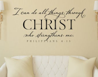 I can do all things through Christ who strengthens me Wall Decal - Philippians 4:13 - Scripture Wall Lettering - Bible Verse Wall Decor