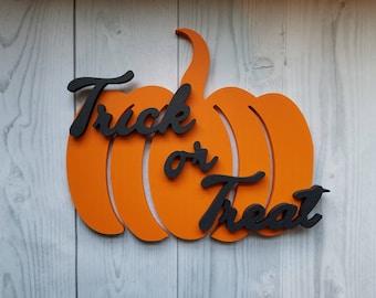 Trick or Treat Sign, Halloween Door Decor, Pumpkin Door Hanger, Halloween Door Hangers, Front Porch Sign, Halloween Decor, Halloween Sign
