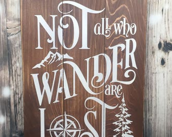 Not All Who Wander Are Lost - Wood Sign - Rustic - Wooden Signs  - Pallet - Compass Rose - Cabin - Decor s - Gift