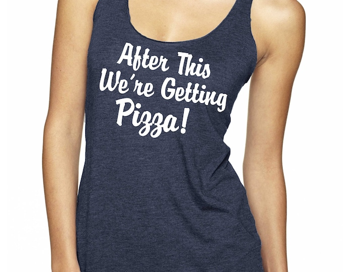 After This We're Getting Pizza Tank Top .  Bachelorette Party Tank Tops . Bachelorette Party Shirts - Bachelorette Shirts - funny Bridesmaid