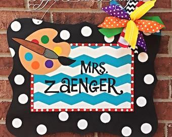Art Teacher Sign, Personalized Art Teacher Door Hanger