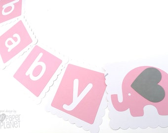 BABY Banner Pink & White with Elephants. Baby shower, baby sprinkle, gender reveal, bunting, banner. New baby girl. Pink and Gray.