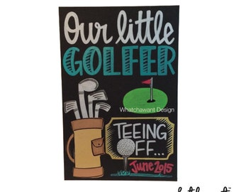 CUSTOM, Hand Lettered PREGNANCY ANNOUNCEMENT Golfer | 10x15 black board | chalkboard inspired | our little baby, vacation, hobby, golf