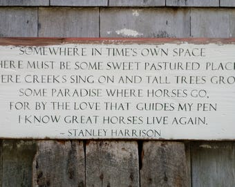 Somewhere in time's own space - horse quote hand-painted on reclaimed barnwood - MADE 2 ORDER