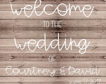 Customized Wedding Sign (Digital File)