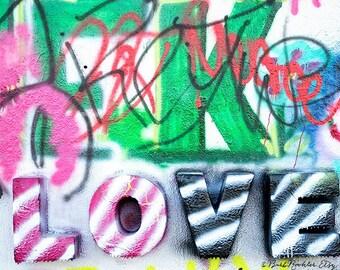 Graffiti LOVE - Art Print - Graffiti - Valentine - Colorful - Texture - Photography - Home Decor - Wall Art - 8x12
