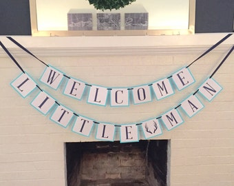 Welcome Little Man, Little Man, Baby Shower Banner, Little Man Baby Shower