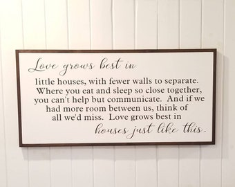 Love Grows Best In Little Houses Sign - READY TO SHIP - 22.5 x 45.5 -Large Sign - Farmhouse Decor - Rustic Decor -Housewarming Gift-Wedding