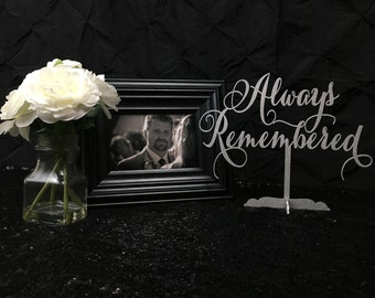 Always Remembered, Wedding Memorial Sign, Always Remembered Sign, Wedding Memorial, Memorial Sign, Dedication Sign, Wedding Remembrance